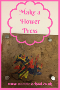 Make a flower press, flower pressing, flower pressing craft www.mammasschool.co.uk