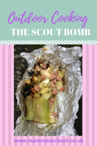Scout bomb, scout, campfire food, outdoor cooking, scout camp, scout food www.mammasschool.co.uk