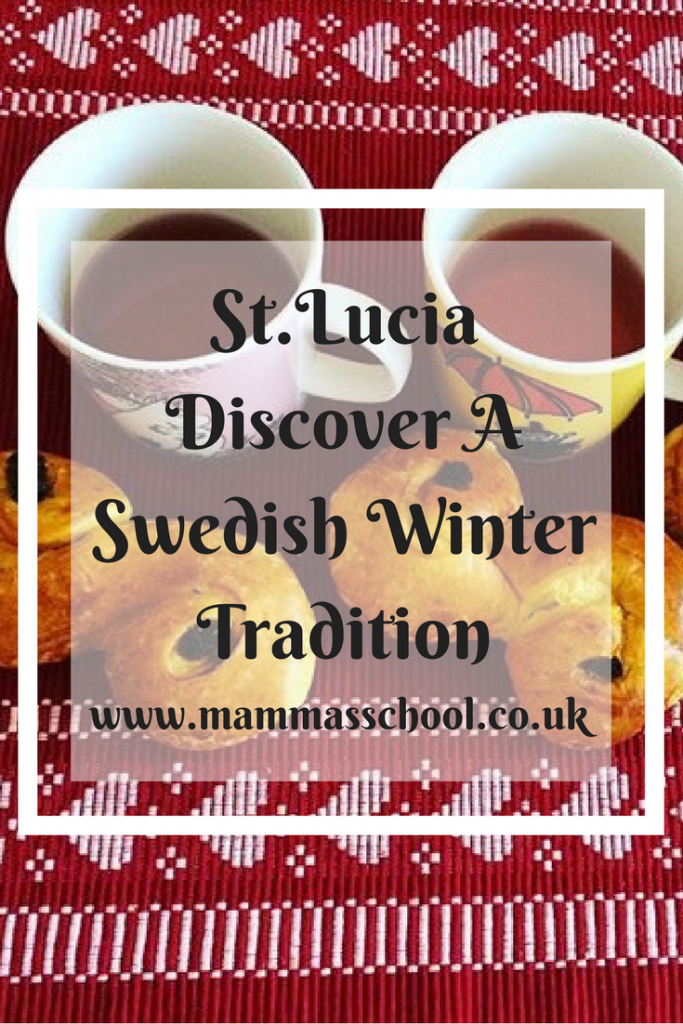 St.Lucia Discover a winter Swedish tradition, St.Lucia, Sweden culture, Swedish traditions, Swedish celebrations, www.mammasschool.co.uk