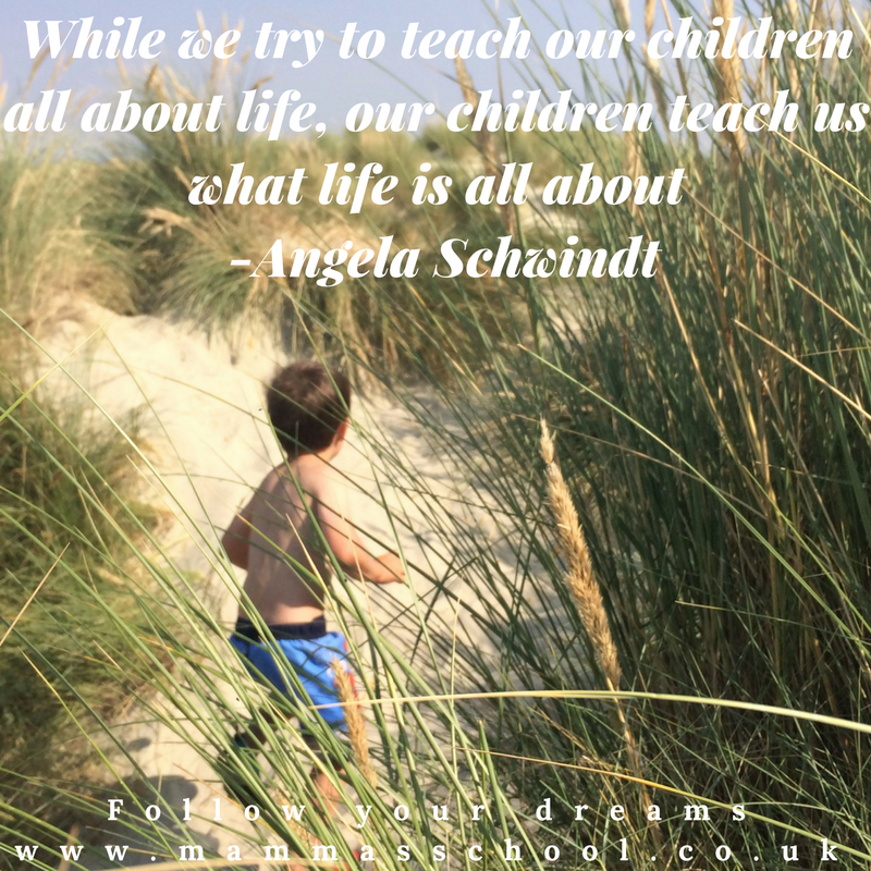 Living Life, learn from children, quote, quotes, inspirational quote, motivational quote, inspiration, www.mammasschool.co.uk