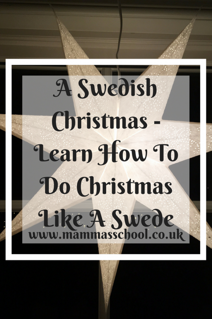 A Swedish Christmas -Learn How To Do Christmas Like A Swede, God Jul, Sweden, Swedish Christmas, Sweden Winter, Christmas, www.mammasschool.co.uk