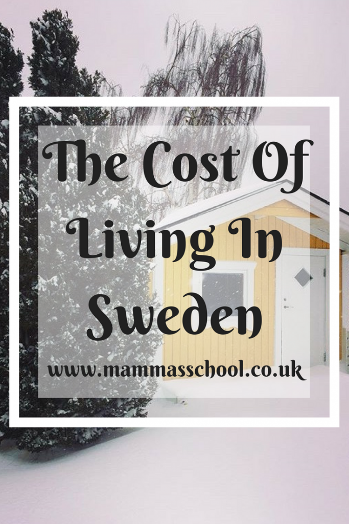 The cost of living in Sweden, Sweden cost of living, Cost of moving abroad, cost of living abroad, www.mammasschool.co.uk