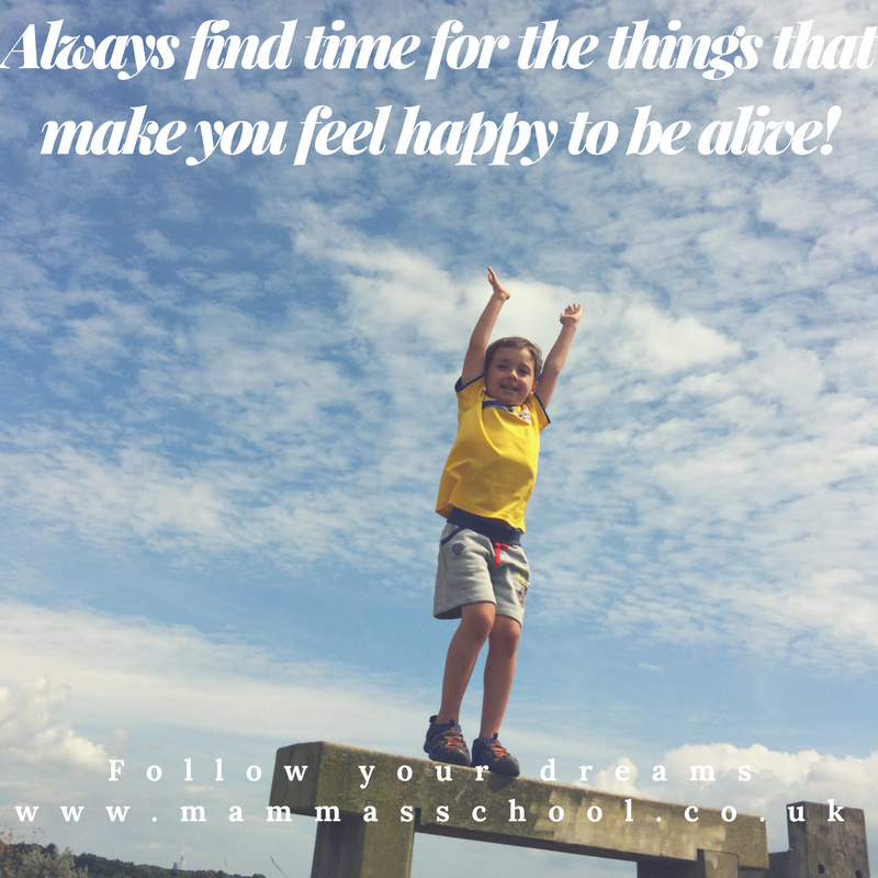 Inspiration Wednesday- feel alive, happy, happiness, feel alive, quotes, quote, www.mammasschool.co.uk