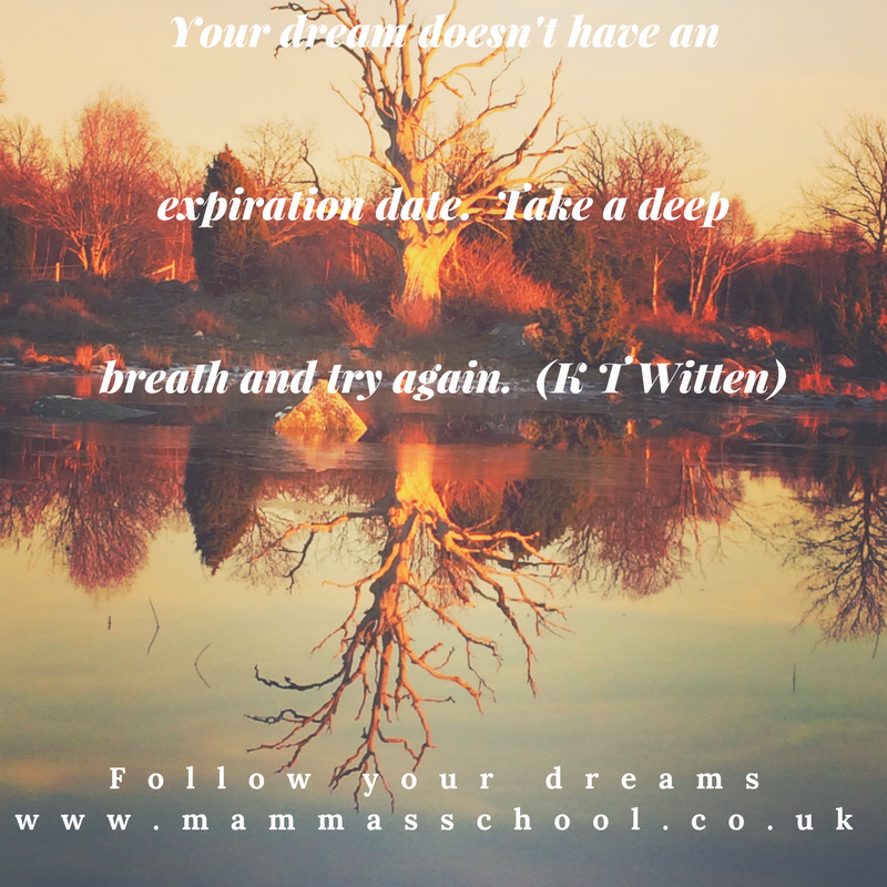 Inspiration Wednesday - dreams, dreams, dream, goals, live life, quote, quotes, www.mammasschool.co.uk
