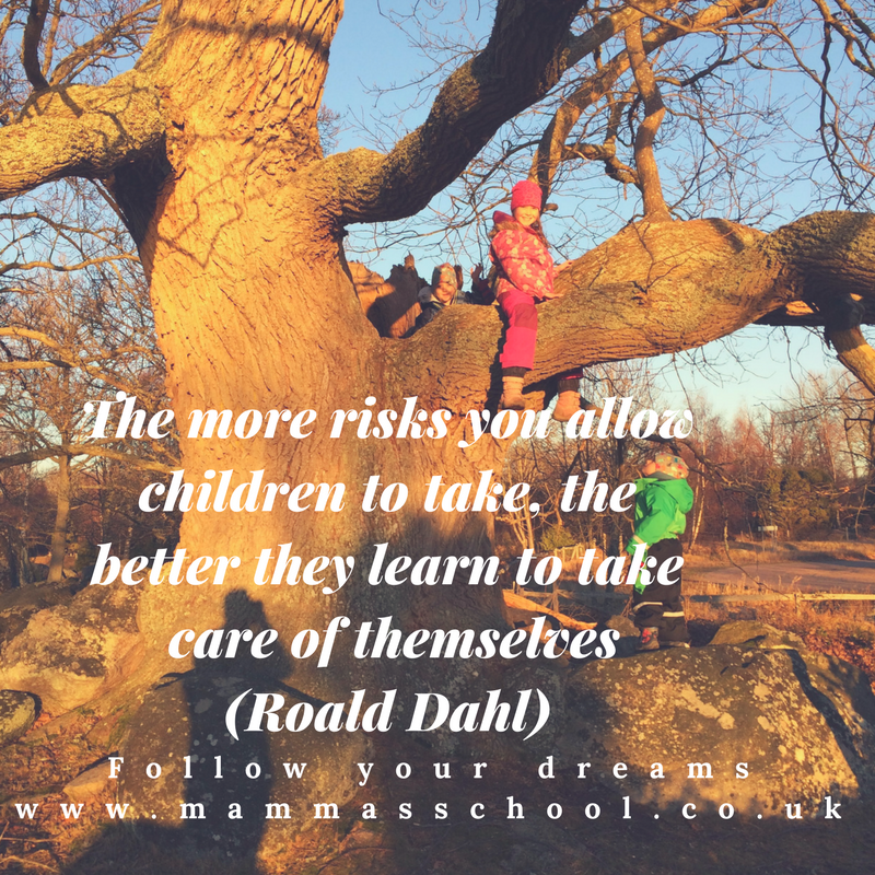 Inspiration Wednesday - The Benefits of risk, children taking risks, let children take risks, risk taking, www.mammasschool.co.uk