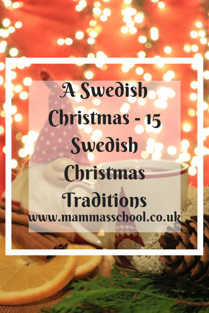 A Swedish Christmas - 15 SwedishChristmas Traditions, scnadinavian Christmas, scandi Christmas, God Jul, Nordic Christmas, Swedish Christmas, scandi living, Swedish living, www.mammasschool.co.uk