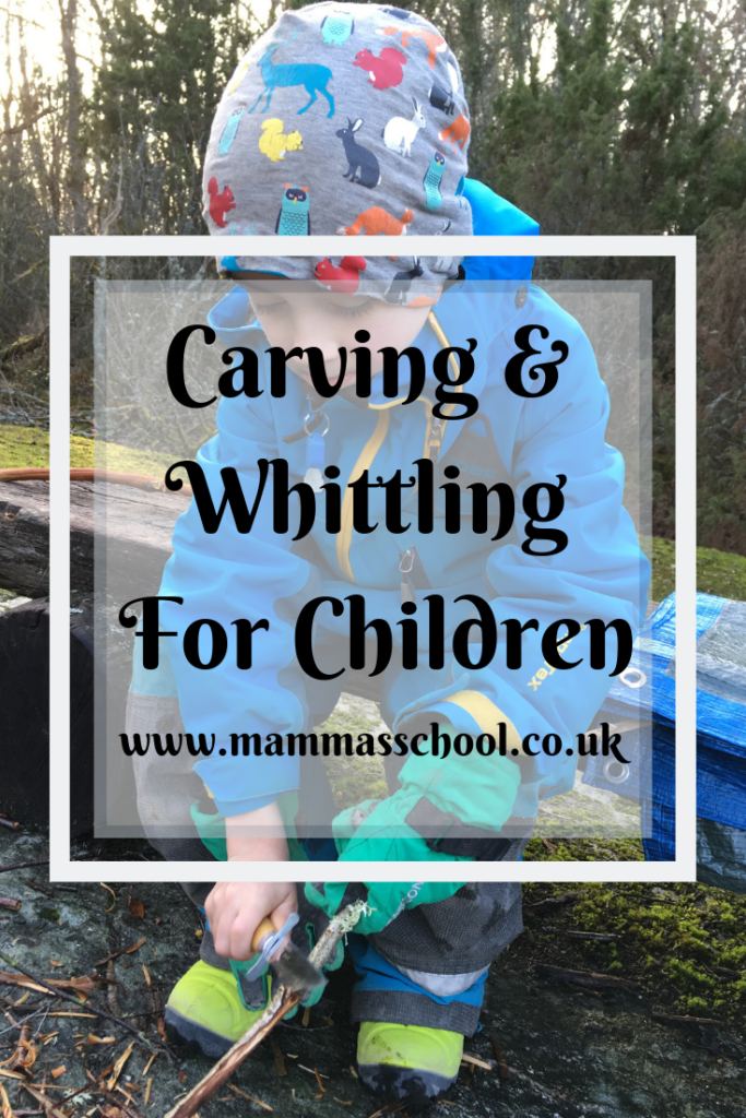 Carving and whittling for children - tips and benefits, carving, whittling for children, bushcraft, survival skills, outdoor learning, nature play, www.mammasschool.co.uk