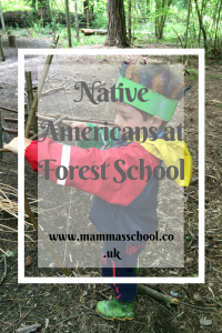 Native Americans at forest school, headdress, bows and arrows, www.mammasschool.co.uk