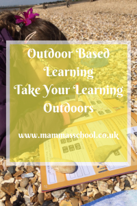 Outdoor based learning take your learning outdoors learning outside www.mammasschool.co.uk