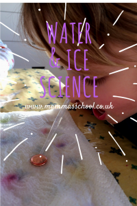 Water and Ice science experiments www.mammasschool.co.uk