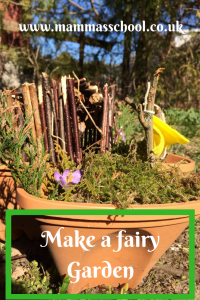 Make a fairy garden mini garden make a fairy home outdoor crafts www.mammasschool.co.uk