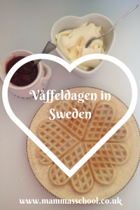 våffeldagen in Sweden, waffle day, living in Sweden, Sweden www.mammasschool.co.uk