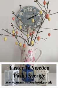 Easter in Sweden, Påsk i Sverige, Easter abroad, scandinavian easter, easter decorations www.mammasschool.co.uk