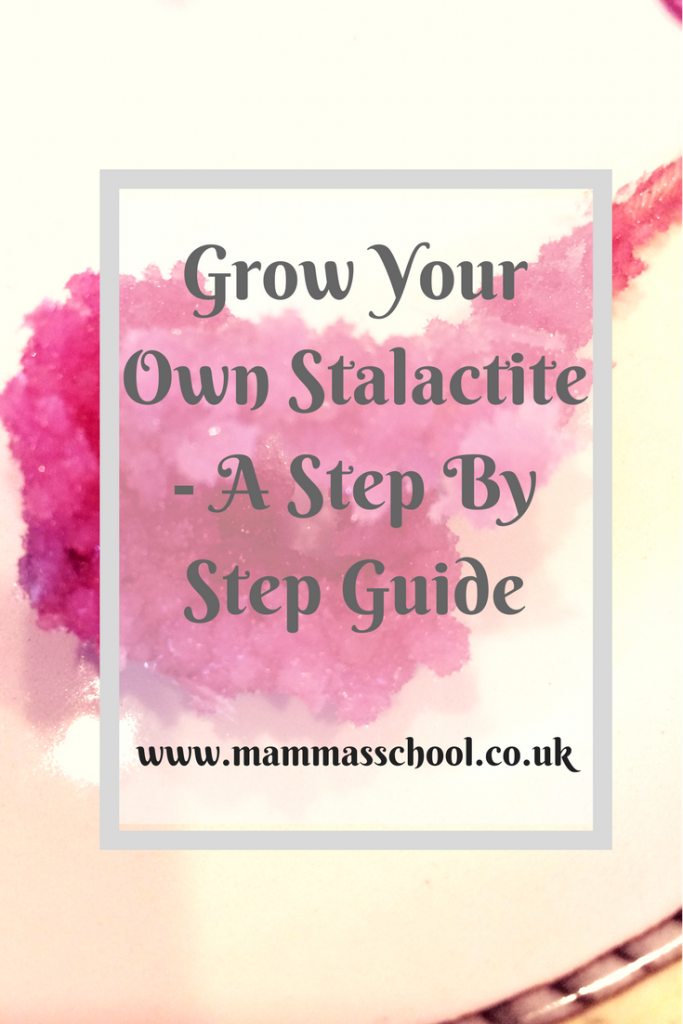 Grow your own stalactite - a step by step guide, stalactite, crystals, science www.mammasschool.co.uk
