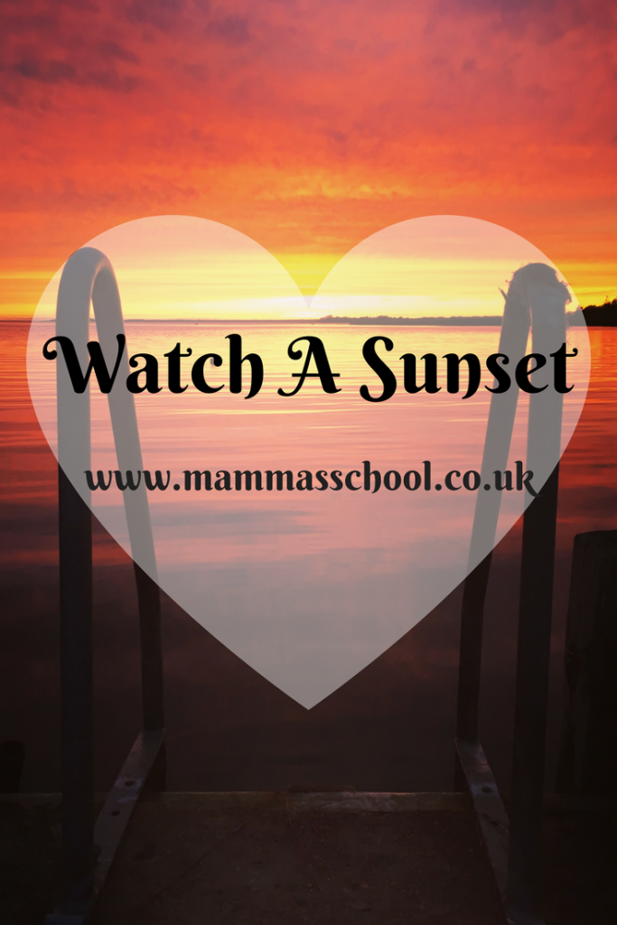 watch a sunset, nature, sunset, www.mammasschool.co.uk