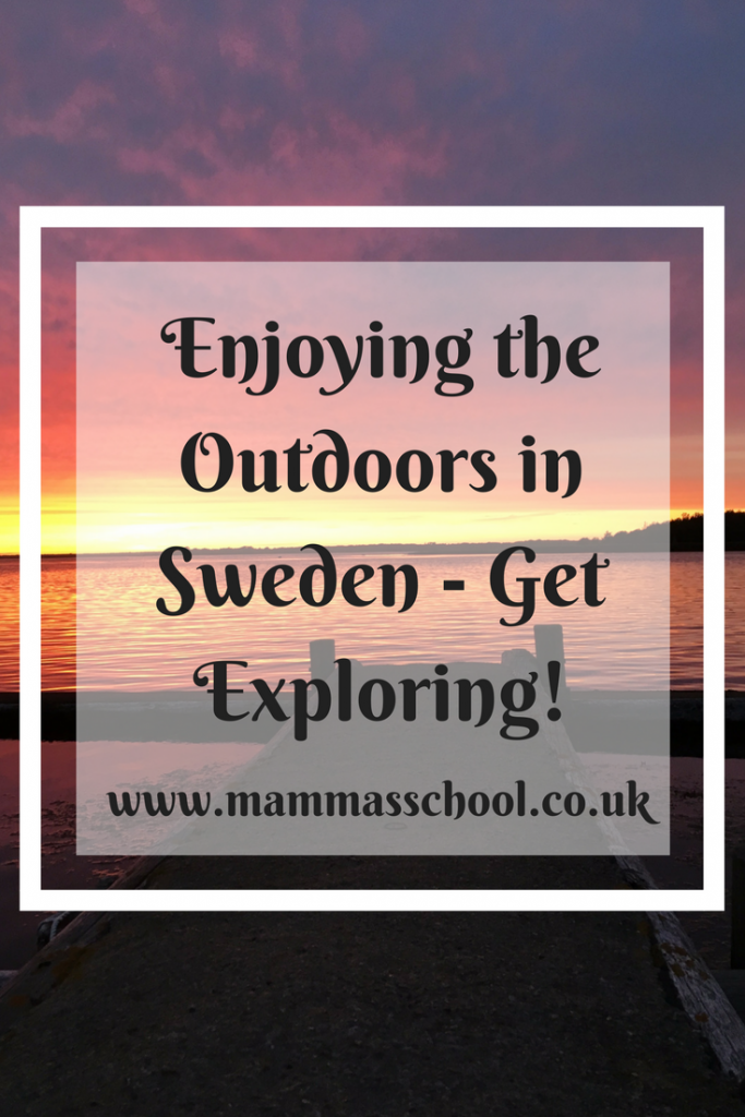 Enjoying the outdoors in sweden - get exploring!, Sweden, outdoors, exploring, exploring Sweden, www.mammasschool.co.uk