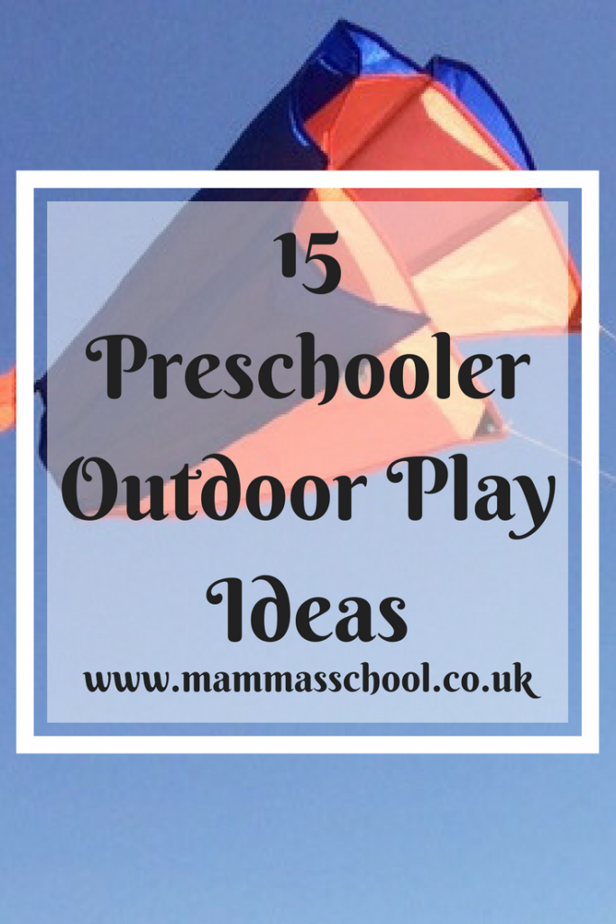 15 Preschooler Outdoor Play ideas, preschool, children outdoors, outdoors, outdoor, outdoor play, www.mammasschool.co.uk