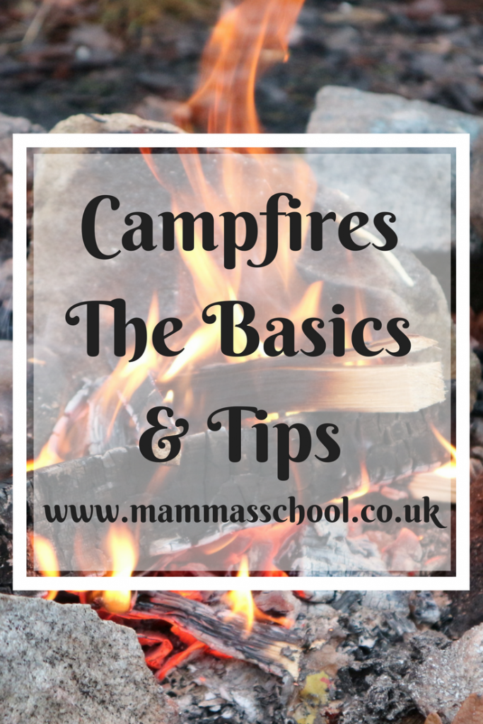 Campfires the basics and tips, campfires, how to make a campfire, campfire rules, outdoor cooking, camping, hiking, www.mammasschool.co.uk