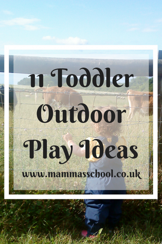 11 Toddler outdoor play ideas, toddler outdoor play, outdoor play, outdoors, www.mammasschool.co.uk