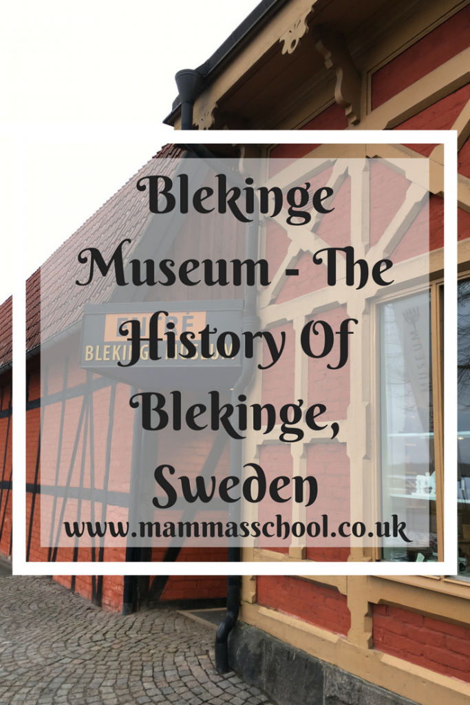 Blekinge Museum - The History Of Blekinge, Sweden, Blekinge, Karlskrona,Sweden, www.mammasschool.co.uk