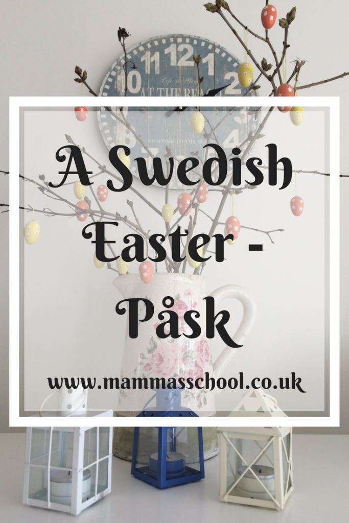 A Swedish Easter, Påsk, Easter, Easter in Sweden, Spring www.mammasschool.co.uk