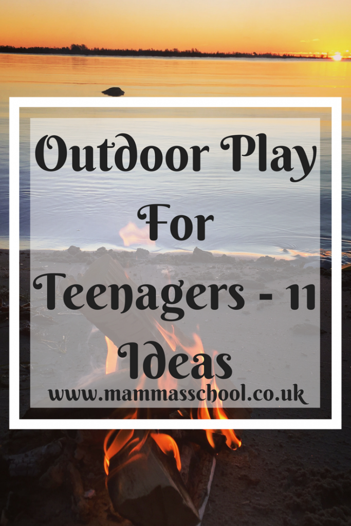 Outdoor Play For Teenagers, teenagers, teenager outdoor activities, outdoor activities for older children, teenagers outdoors, www.mammasschool.co.uk