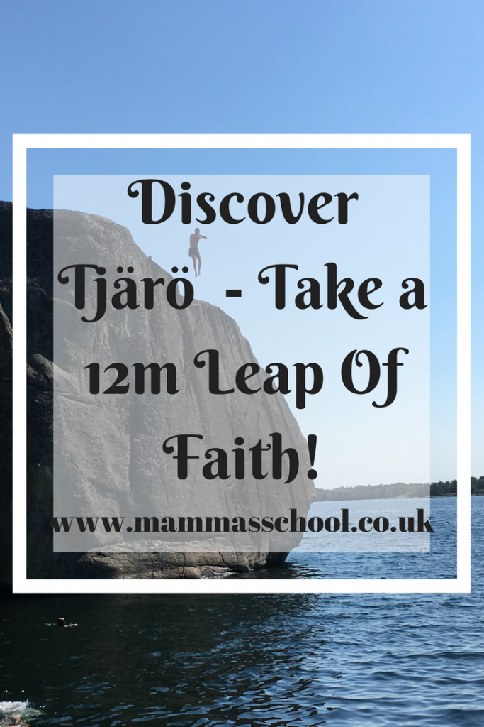 Discover Tjärö - Take a 12m leap of faith! Tjaro, Tjärö, Blekinge, Sweden, Karlshamn, archipelago, Skärgård, www.mammasschool.co.uk