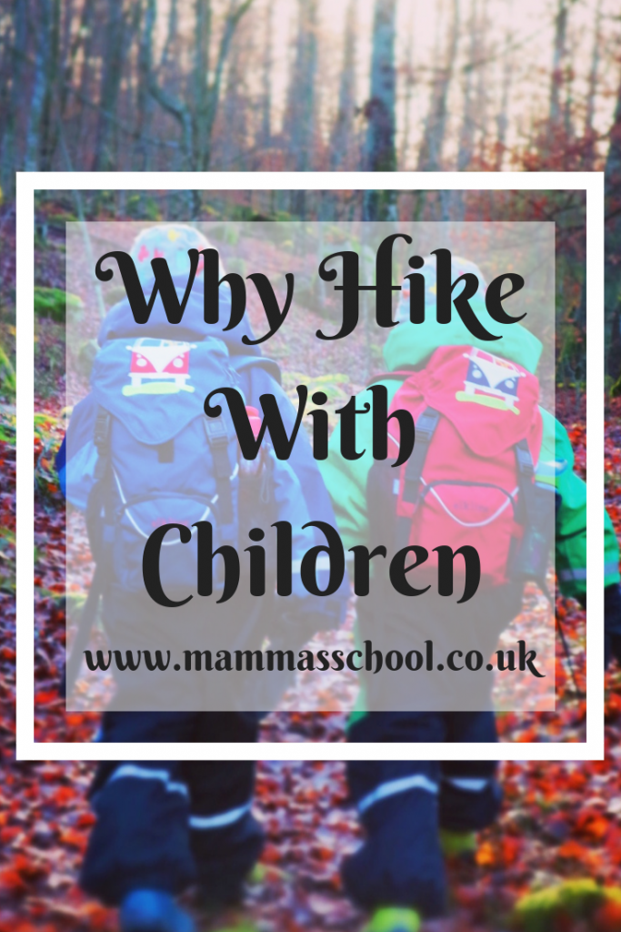 Why hike with children, Hiking with children, Outdoor families, outdoor life, hiking life, hiking, www.mammasschool,co.uk