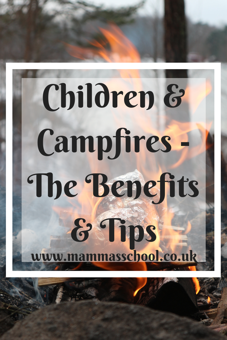 Children and campfires - The benefits and tips, campfires, children and bushcraft, bushcraft, children survival skills, outdoor families, www.mammasschool.co.uk