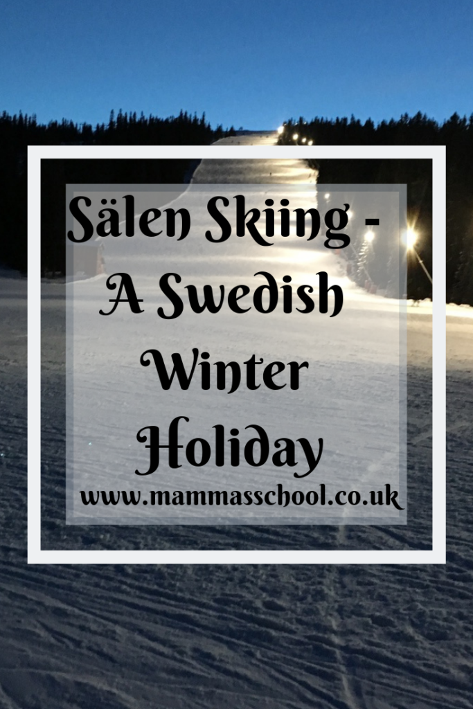 Sälen Skiing - A Swedish Winter Holiday, skiing holiday, skistar, skistar holiday, Sälen, Lindvallen, Swedish winter holiday, skiing in Sweden, Sweden skiing, www.mammasschool.co.uk
