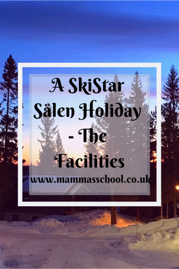 A SkiStar Sälen Holiday - The Facilities, SkiStar, SkiStar holiday, skiing holiday, Sälen, Lindvallen, Sweden, Skiing in Sweden, Swedish winter holiday, www.mammasschool.co.uk