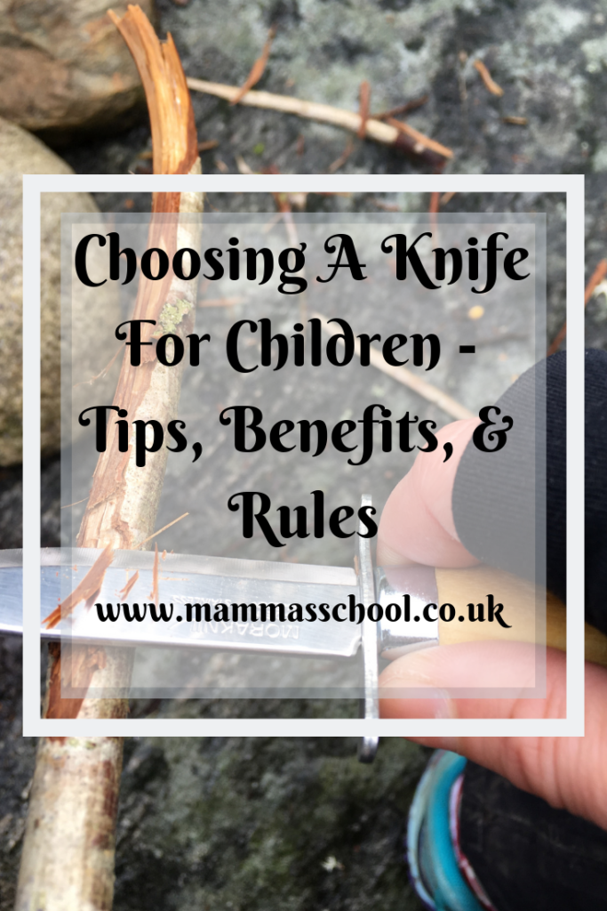 choosing a knife for children - tips, benefits, and rules, knife for children, bushcraft, survival skills, outdoor kids, outdoor families, whittling, carving, www.mammasschool.co.uk